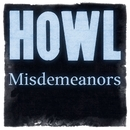 Misdemeanors/Howl