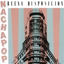 Buena Disposicion/Nacha Pop