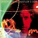 Hustler's Son/Jason Boesel