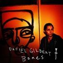 Bones/Daniel Gilbert