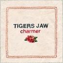 Charmer/Tigers Jaw