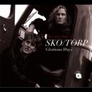 Glorious Days - the Very Best of Sko/Torp/Sko/Torp