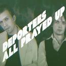 All Prayed Up/Deportees