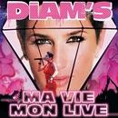 ma vie / mon live/Diam's