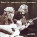 De Nomaden Van De Muziek/Roland & Wannes