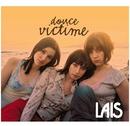 Douce Victime/Laïs