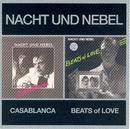 Casablanca + Beats Of Love/Nacht Und Nebel