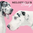 Baby (Stand Up)/Melody Club