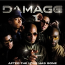 After The Love Has Gone/Damage