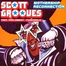 mothership reconnection (remix album)/Scott Grooves