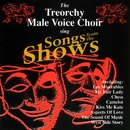Songs From The Shows/The Treorchy Male Voice Choir
