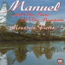 Mountain Fiesta/Manuel & The Music Of The Mountains