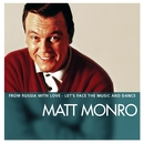 Essential/Matt Monro