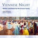 Viennese Night - Waltzes and Polkas by the Strauss Family/James Loughran/Hallé Orchestra