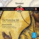 Tavener: The Protecting Veil/Steven Isserlis/London Symphony Orchestra/Gennadi Rozhdestvensky