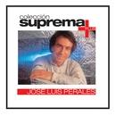 Coleccion Suprema Plus- Jose Luis Perales/Jose Luis Perales