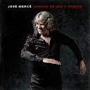 Tangos De Ida y Vuelta/José Mercé