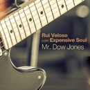 Mr.Dow Jones (feat. Expensive Soul)/Rui Veloso
