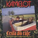 Cesta do raje/Kamelot