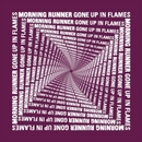 Gone Up In Flames/Morning Runner