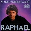 Yo sigo siendo aquel/Raphael