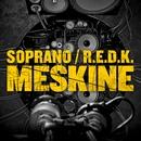 Meskine/Soprano - R.E.D.K.