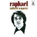 Volveré a nacer/Raphael