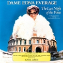 The Last Night Of The Poms/Dame Edna Everage