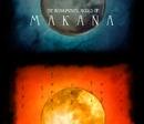 Venus And The Sky Turns To Clay: The Instrumental World Of Makana/Makana