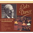Let's Dance/Victor Silvester & His Ballroom Orchestra