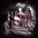 Sleep Alone/Moon and Moon/Bat For Lashes