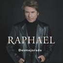 Desmejorado/Raphael