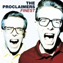 Finest/The Proclaimers