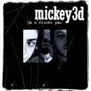 ca m'etonne pas/Mickey 3d