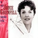 George, Don't Do That! - The Best Of Joyce Grenfell/Joyce Grenfell