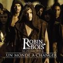 """Un monde à changer (extrait de """"Robin des Bois"""")/Nyco Lilliu"""