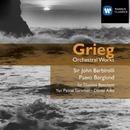 Grieg: Orchestral Works/Sir John Barbirolli