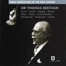 Sir Thomas Beecham: Great Conductors of the 20th Century/Sir Thomas Beecham