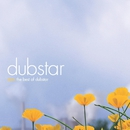 Stars: The Best Of Dubstar/Dubstar