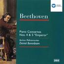 Beethoven: Piano Concertos Nos. 4 & 5/Daniel Barenboim/Berliner Philharmoniker