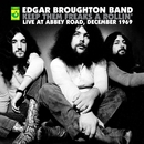 Keep Them Freaks A Rollin' - Live At Abbey Road/The Edgar Broughton Band