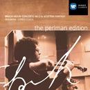 Bruch: Violin Concertos / Scottish Fantasy/Itzhak Perlman/Jésus López-Cobos/New Philharmonia Orchestra