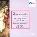 Mendelssohn: A Midsummer Night's Dream/Jeffrey Tate/Rotterdam Philharmonic Orchestra