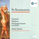 Schumann: Carnaval/Papillons/Faschingsschwank aus Wien/Andrei Gavrilov