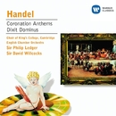 Handel: Coronation Anthems/Dixit Dominus/Choir of King's College, Cambridge