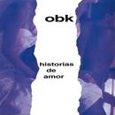 Historias De Amor/OBK