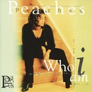 Who I Am/Peaches
