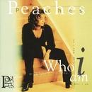 Who I Am/Peaches