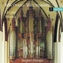 Weckmann: Organ Works/Siegbert Rampe