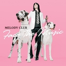 Face the Music/Melody Club